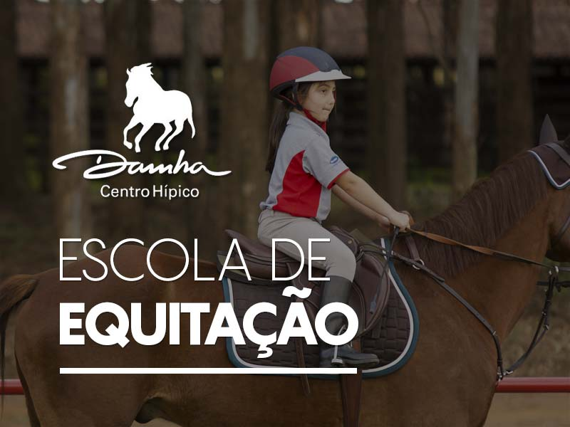 Escola de Equitação- Centro Hípico Damha